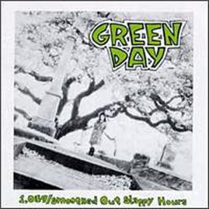 GREEN DAY -- 1039-Smoothed Out Slappy Hour (Lookout Records, 1991)